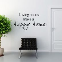 Loving Hearts Make a Happy Home ~ Wall sticker / decals